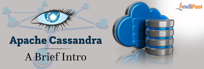 Apache Cassandra- A Brief Intro