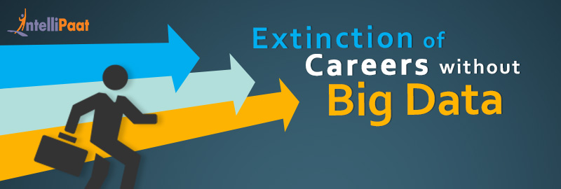 Extinction of Careers without Big Data