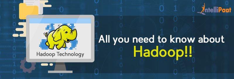 all you need to know about hadoop