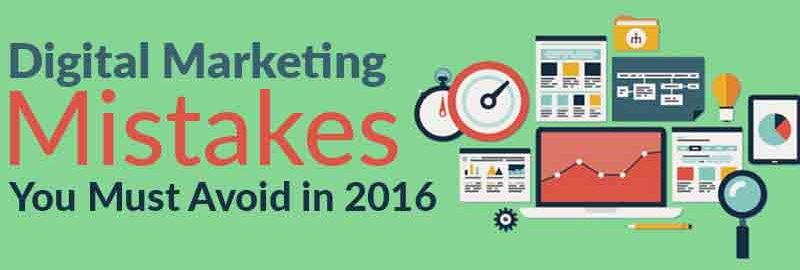 7 Digital Marketing Mistakes You Must Avoid in 2019