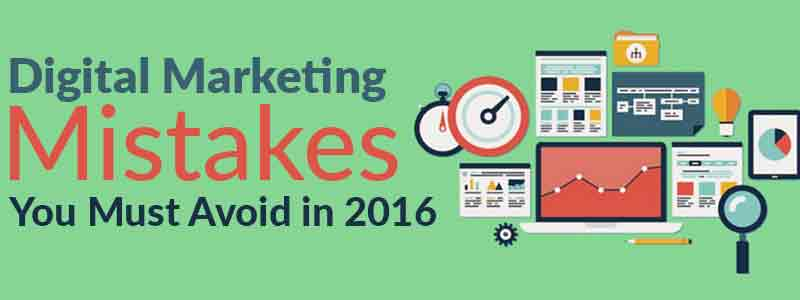 7-Digital-Marketing-Mistakes-You-Must-Avoid-in-2016