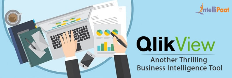 QlikView: Another Thrilling Tool for Rewarding Business Intelligence
