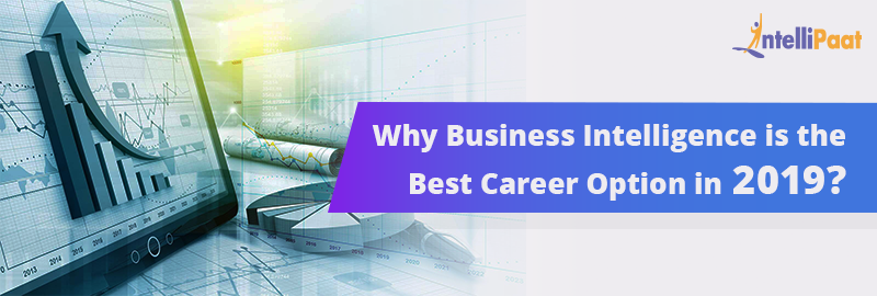 Why Business Intelligence is the Best Career Option in 2020?