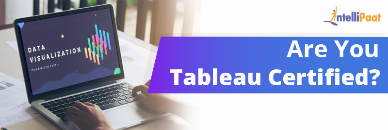 A Guide to Clear Tableau Desktop and Server Certifications