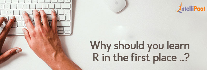 Why should you learn R programming