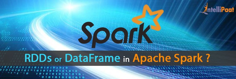 Why DataFrames over RDDs in Apache Spark? - Intellipaat Blog