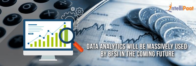8 Reasons BFSI is Betting Big on Data analytics