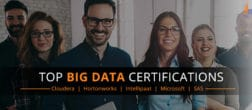 Top 10 Big Data Certifications Recognized by the Industry!