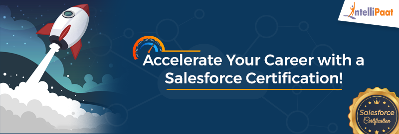 Salesforce Certification – How it can help you fast-track your career?