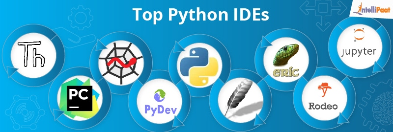 Top 10 Python IDEs - Intellipaat Blog