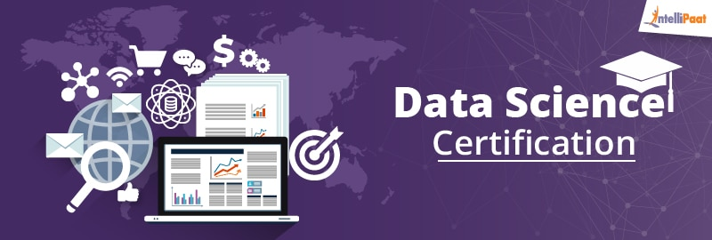 Data Science Certification - Intellipaat Blog