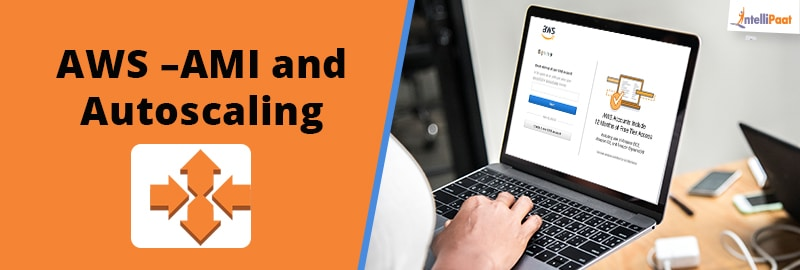What is Auto Scaling in AWS? – AWS Auto Scaling Tutorial
