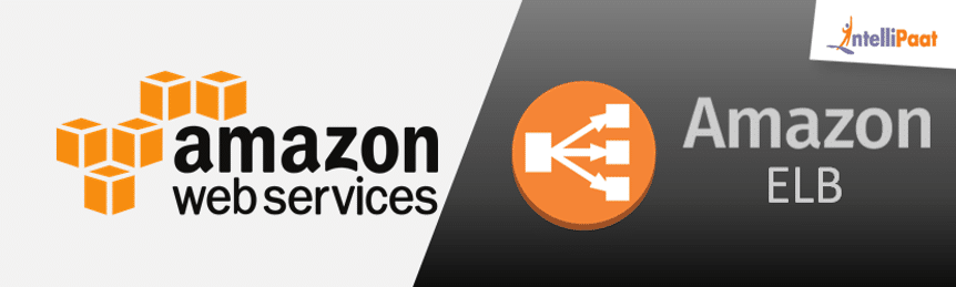 What is AWS ELB? – AWS Load Balancer Tutorial