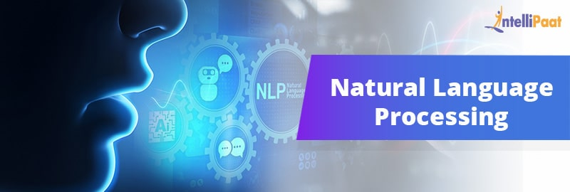 What is Natural Language Processing | NLP Tutorial | Intellipaat