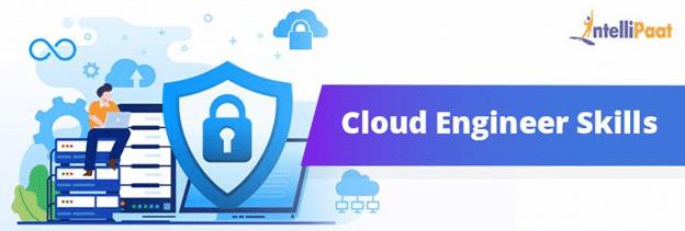 Cloud Engineer Skills