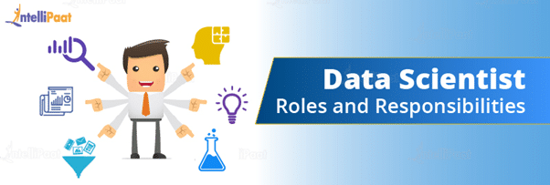 Data Scientist Roles and Responsibilities