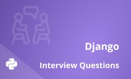 Top Django Interview Questions and Answers