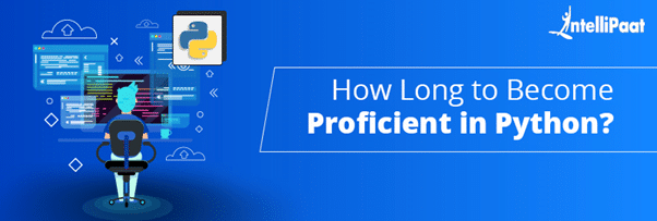 How long it takes to become proficient in Python
