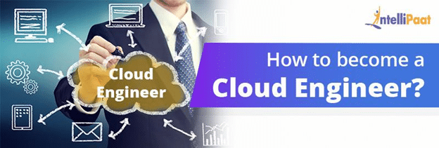 How to become a Cloud Engineer