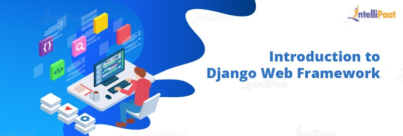 Introduction to Django Web Framework