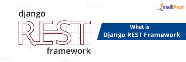 What is Django REST Framework