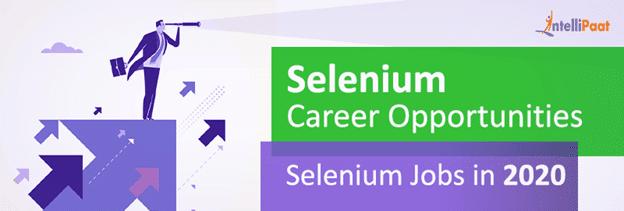 Selenium Career Opportunities: Selenium Jobs in 2020