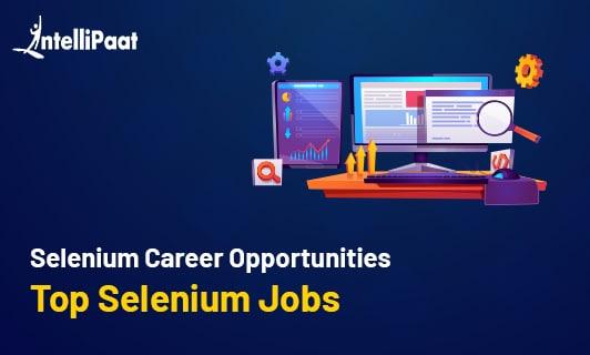 Selenium Career Opportunities