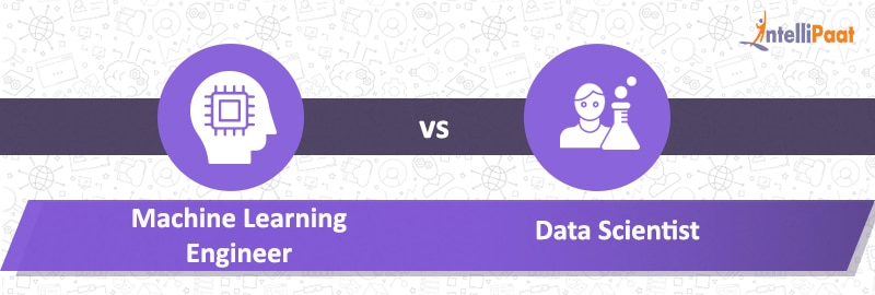 Machine Learning Engineer vs Data Scientist