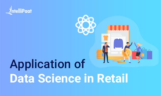 Application of Data Science in Retail