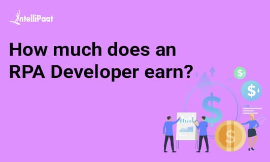 RPA Developer Salary - How much does an RPA Developer earn?