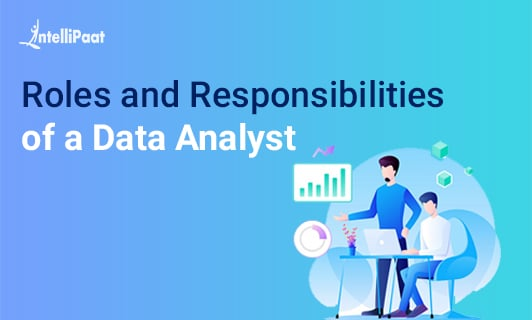 Roles and Responsibilities of a Data Analyst-Small