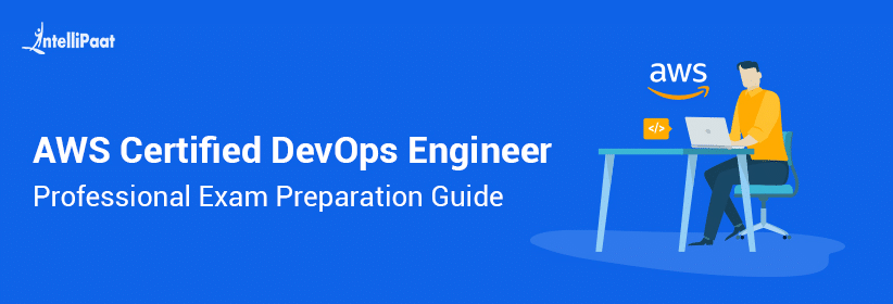 AWS Certified DevOps Engineer Professional Exam Preparation Guide