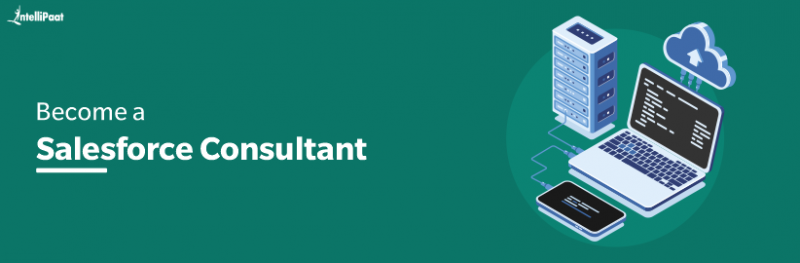 Become a Salesforce Consultant