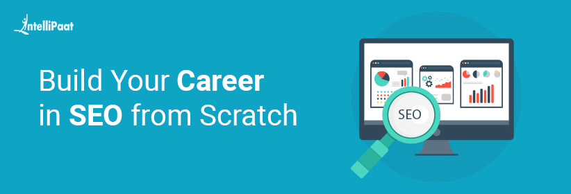 Build Your Career in SEO from Scratch