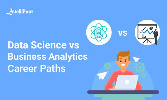 Data Science and business analytics career path