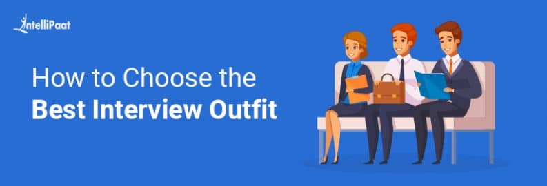 How to Choose the Best Interview Outfit