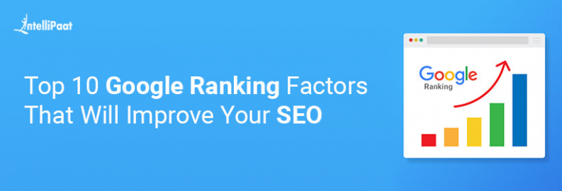 Top 10 Google Ranking Factors That Will Improve Your SEO