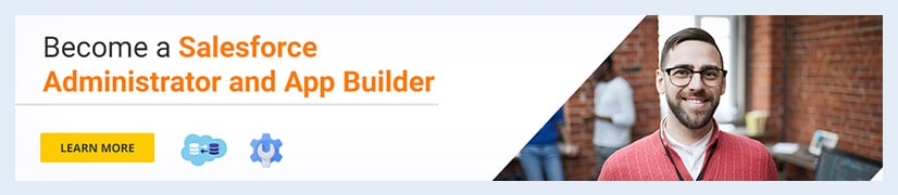 Become a Salesforce Administrator and App Builder