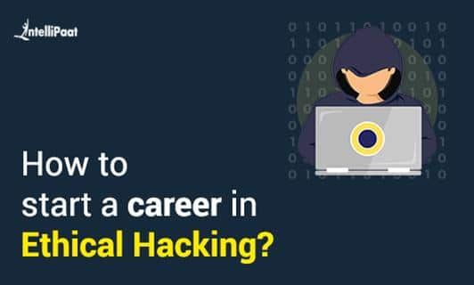 Ethical Hacking Career
