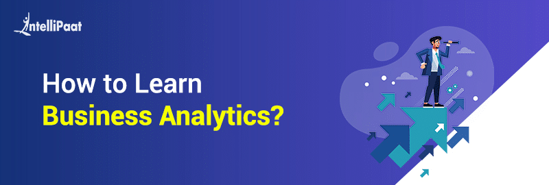 How to learn Business Analytics