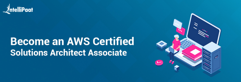 Become an AWS Certified Solutions Architect Associate
