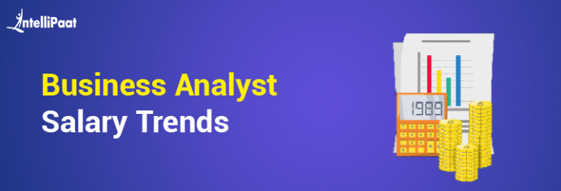 Business Analyst Salary Trends