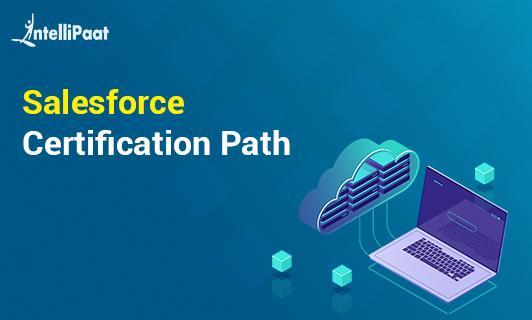 Salesforce Certification Path