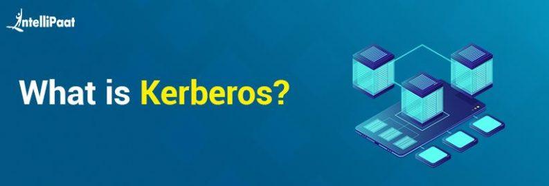 What is Kerberos