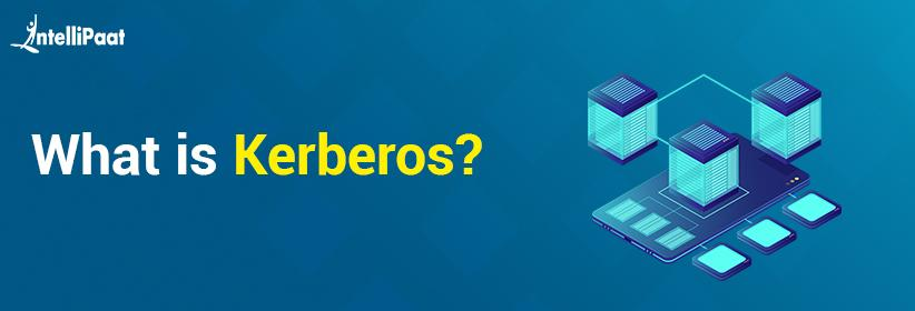 What is Kerberos?