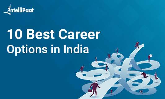 Best Career Options in India