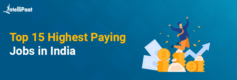 Top 15 Highest Paying Jobs in India in 2020
