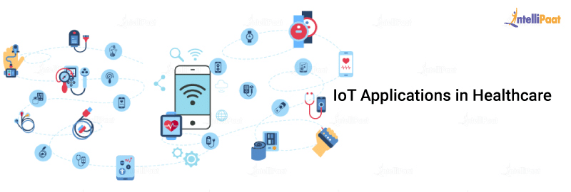 IoT Applications in Healthcare