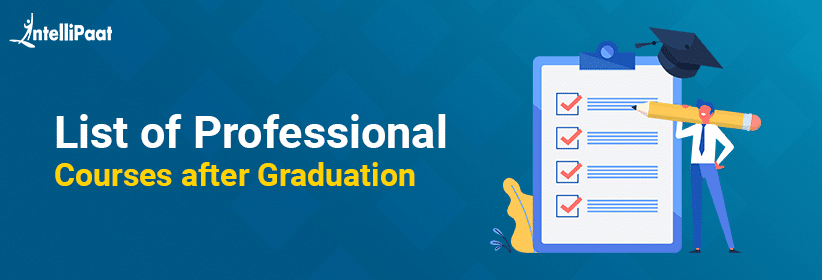 List of Professional Courses After Graduation in 2020