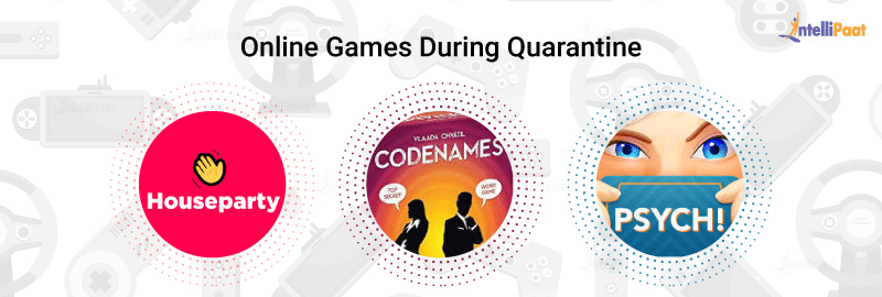 Online Games During Quarantine